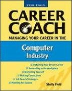 Image for Career Coach Managing Your Career in the Computer Industry