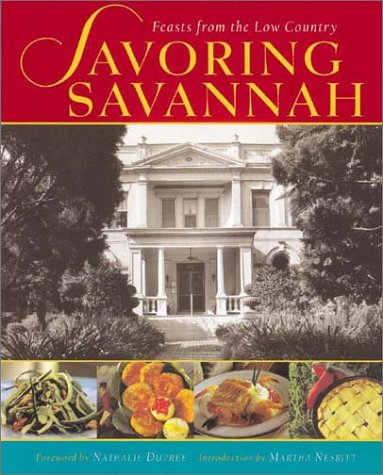 Image for Savoring Savannah  feasts from the Low Country