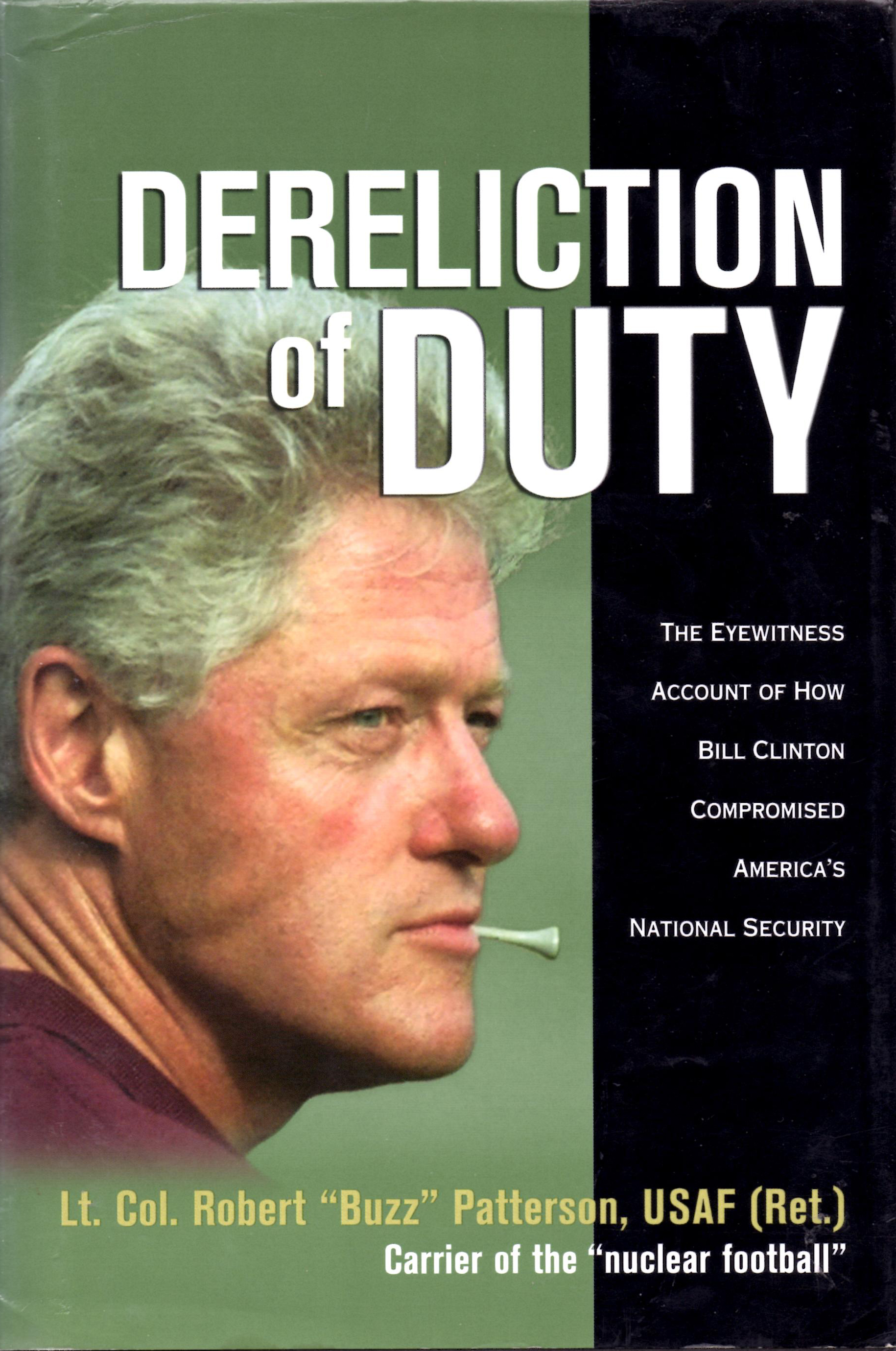 Image for Dereliction of Duty The Eyewitness Account of How Bill Clinton Compromised America's National Security