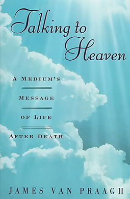 Image for Talking to heaven  a medium's message of life after death