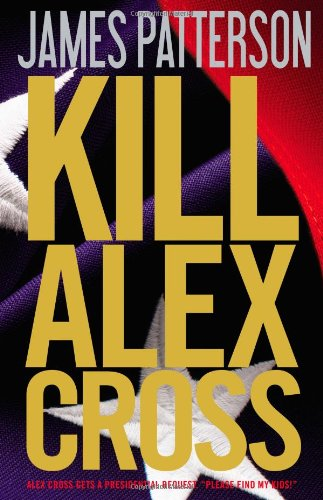 Image for Kill Alex Cross