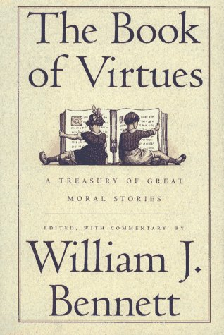 Image for The Book of Virtues  a treasury of great moral stories