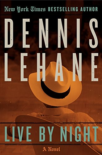 Image for Live by Night  A Novel