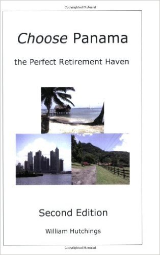 Image for Choose Panama . . . the Perfect Retirement Haven