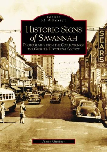 Image for Historic signs of Savannah: photographs from the collection of the Georgia Historical Society