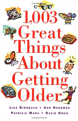 Image for 1,003 Great Things about Getting Older