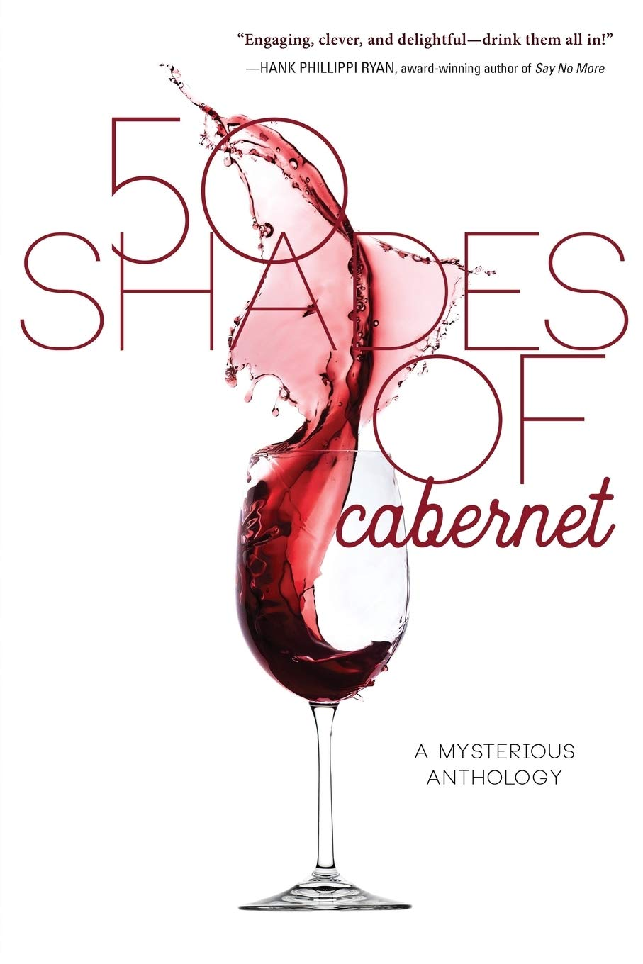 Image for 50 Shades of Cabernet: A Mysterious Anthology