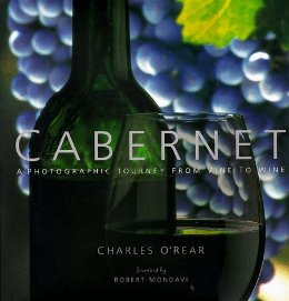 Image for Cabernet: a Photographic Journey from Vine to Wine