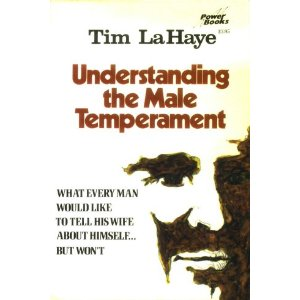 Image for Understanding the Male Temperament: What Every Man Would like to Tell His Wife about Himself... but Won't