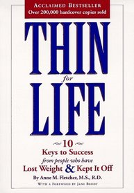 Image for Thin for Life 10 Keys to Success from People Who Have Lost Weight and Kept it Off