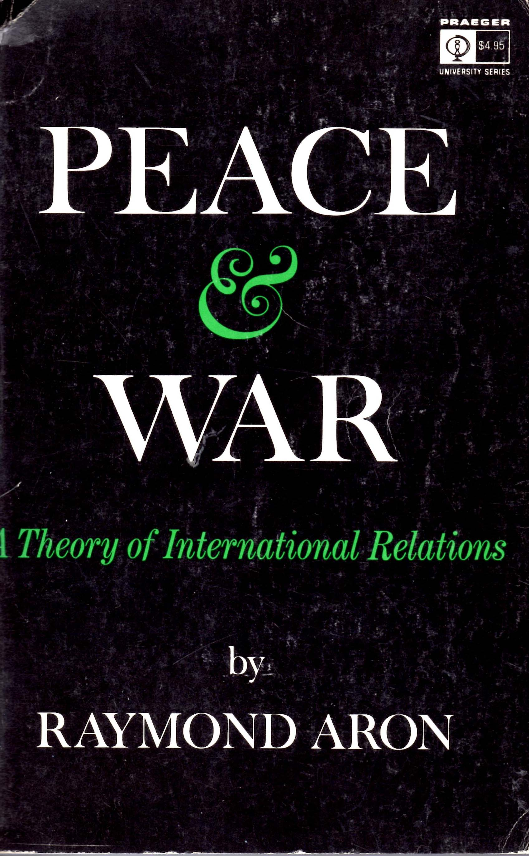 Image for Peace & War A Theory of International Relations