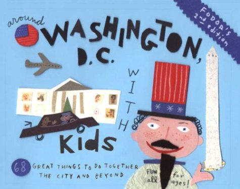 Image for Fodor's around Washington D. C. with Kids